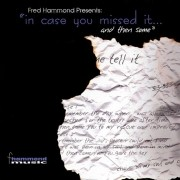 CD Fred Hammond - In Case You Missed... And Then Some
