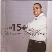 CD Gerson Ruffino - As 15 Mais