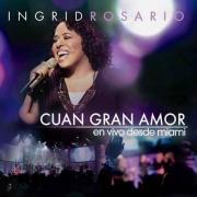 CD Ingrid Rosario - Cuan Gran Amor