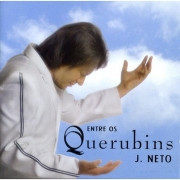 CD  J. Neto - Entre os Querubins