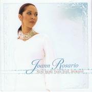 CD Joann Rosario – Now More Than Ever...Worship