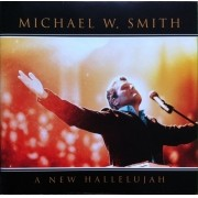 CD Michael W. Smith - A New Hallelujah