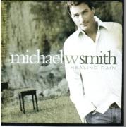 CD Michael W. Smith - Healing Rain