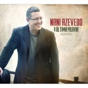 CD Nani Azevedo - A Ultima Palavra Ao Vivo