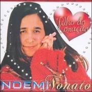 CD Noemi Nonato - Filho do Coração