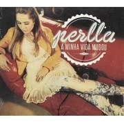 CD Perlla - A Minha Vida Mudou