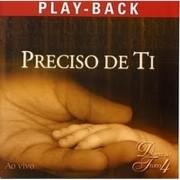 CD Diante Do Trono 4 - Preciso De Ti Playback
