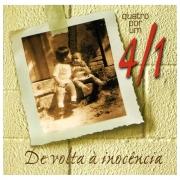CD Quatro Por Um - De Volta a Inocencia