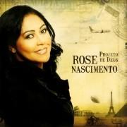 CD Rose Nascimento - Projeto de Deus