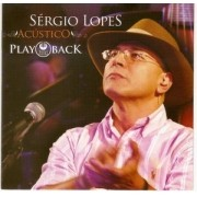 CD Sergio Lopes - Acustico PlayBack