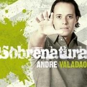 CD Andre Valadão - Sobrenatural