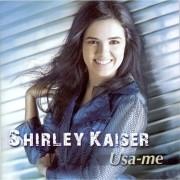 CD Shirley Kaiser Usa-me