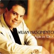 CD Wiliam Nascimento - Agir de Deus