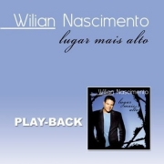 CD William Nascimento - Lugar Mais Alto Playback