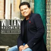 CD Willian Nascimento - Não Vou Desistir