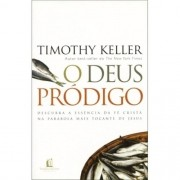 Deus Prodigo - Keller Timothy