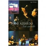 DVD Nani Azevedo - Sou Curado - Ao Vivo