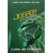 Linha de Chegada Meditações Diárias - Jaime Fernandez Garrido