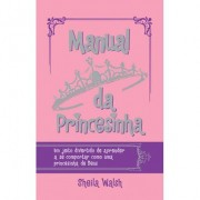 Manual da Princesinha - Sheila Walsh