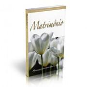 Matrimonio - Alicerces Para Um Relação Sólida