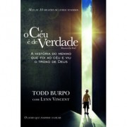 O Céu é De Verdade - Todd Burpo & Lynn Vincent