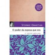 O Poder da Esposa Que Ora 2ª Edição - Stormie Omartian