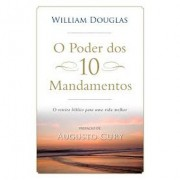 O Poder dos 10 Mandamentos - William Douglas