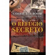 O Refugio Secreto - Corrie ten Boom (Capa Dura)