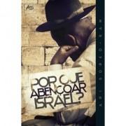 Por que Abençoar Israel? - Ari Sorko-Ram