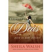 Resposta de Deus Para Os Dias Difíceis - Sheila Walsh