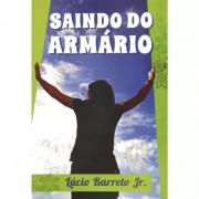 Saindo do Armario - Lucio Barreto Jr.