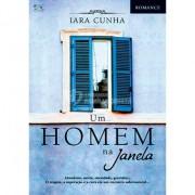 Um Homem na Janela - Iara Cunha