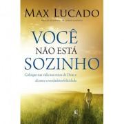 Você Não Esta Sozinho - Max Lucado