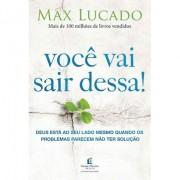 Você Vai Sair Dessa - Max Lucado