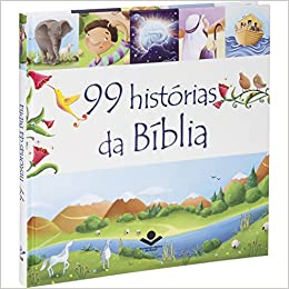 99 Histórias Da Bíblia - Letra Normal - Capa Dura Ilustrada