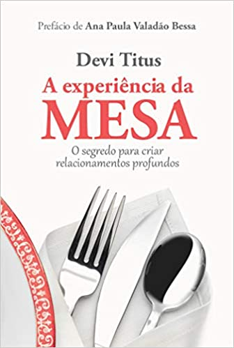 A Experiência da Mesa - Devi Titus