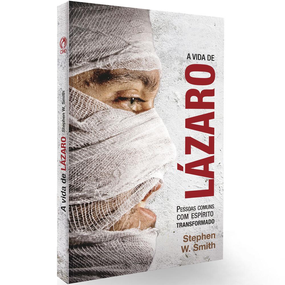 A Vida de Lazaro - Stephen W. Smith