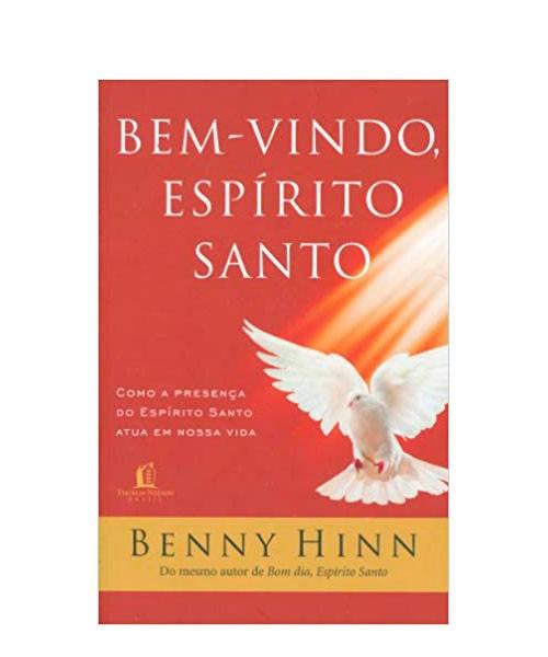 Bem Vindo Espirito Santo - Hinn Benny