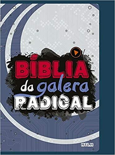 Biblia da Galera Radical NTLH - 2ª Edição