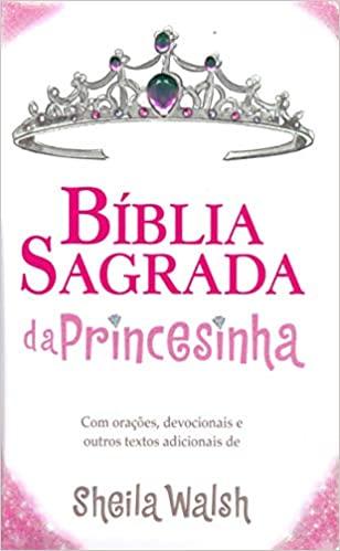 Bíblia da Princesinha - Sheila Walsh