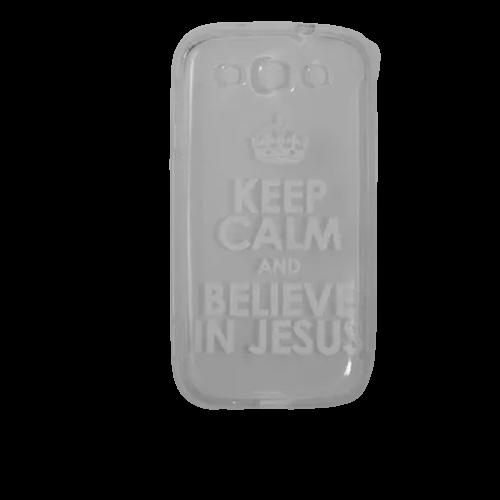 Capa Transparente para Celular Samsung Galaxy - Keep Calm And Believe In Jesus