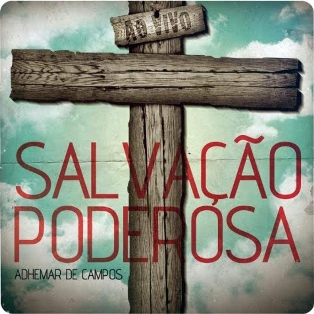 CD Adhemar de Campos - Salvação Poderosa