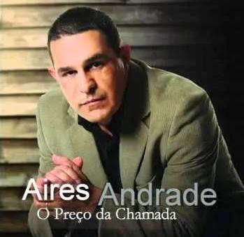 CD Aires Andrade - O Preço da Chamada
