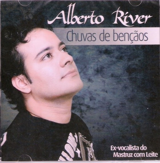 CD Alberto River - Chuvas de Bênçãos
