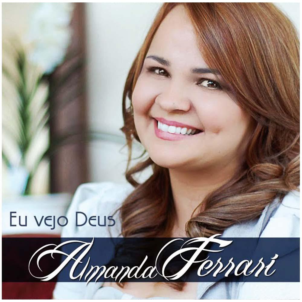 CD Amanda Ferrari - Eu Vejo Deus
