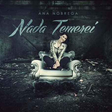 CD Ana Nobrega - Nada Temerei