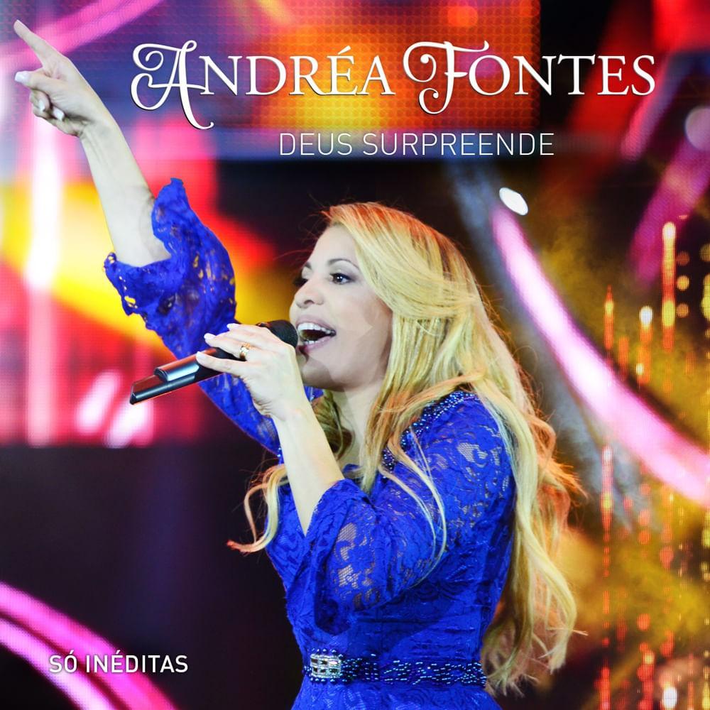 CD Andrea Fontes - Deus Surpreende