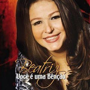 CD Beatriz - Você é Uma Benção