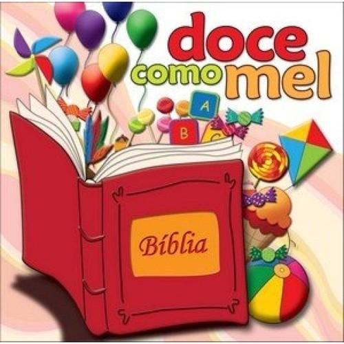 CD Bíblia - Doce Como Mel com Andreia Sorvetao e Mara Maravilha