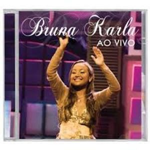 CD Bruna Karla - Advogado Fiel Ao Vivo